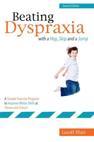 Beating Dyspraxia (Jessica Kingsley Publishers)